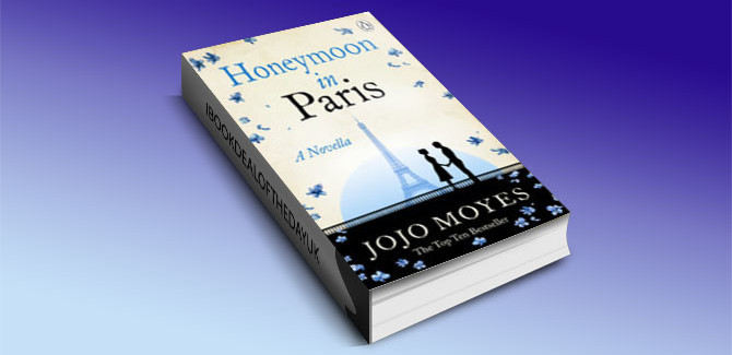 Honey moon in Paris by Jojo Moyes