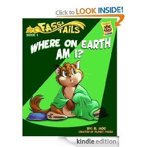 Book 1: Where on Earth Am I? (Fassa Tails)