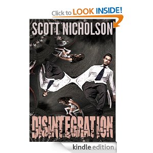 """Disintegration: A Mystery Thriller"" by Scott Nicholson"