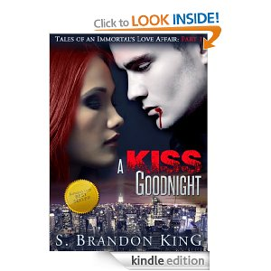 A Kiss Goodnight by S. Brandon King
