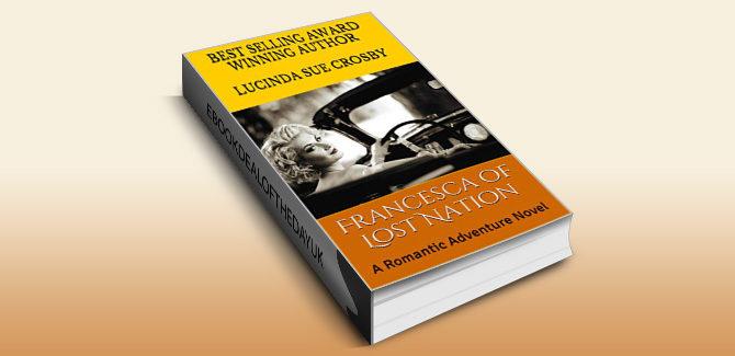 romance adventure ebook Francesca of Lost Nation by Lucinda Sue Crosby