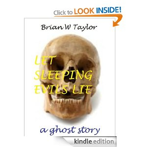 """Let Sleeping Evils Lie"" by Brian W Taylor"