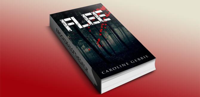 Flee: A Supernatural Horror Thriller by Caroline Gebbie