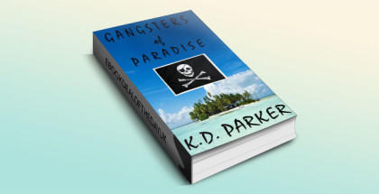 Gangsters of Paradise by K.D. Parker