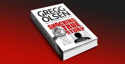 Shocking True Story by Gregg Olsen