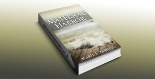"a suspense thriller ebook ""Maternal Harbor"" by Marie F Martin"