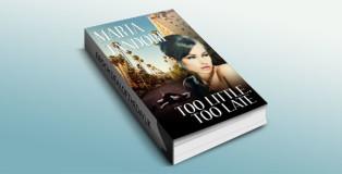 TOO LITTLE, TOO LATE by Marta Tandori
