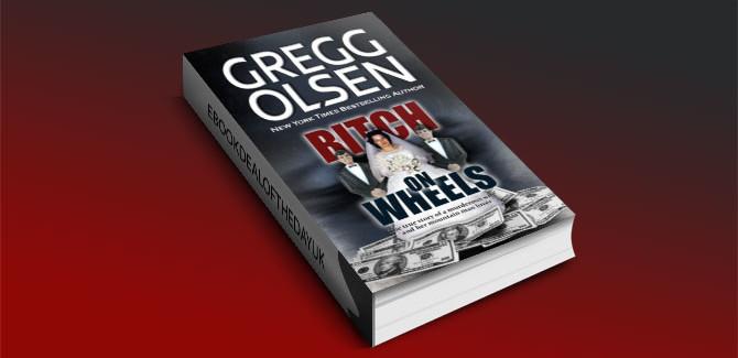 Bitch on Wheels: The Sharon Nelson Double Murder Case by Gregg Olsen