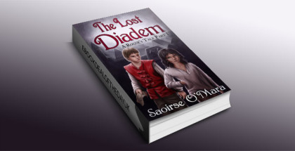 The Lost Diadem by Saoirse O'Mara