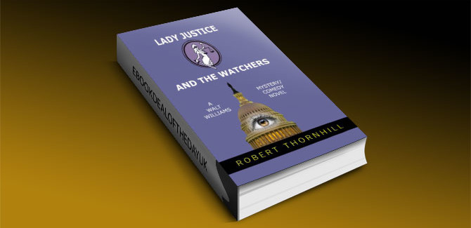 Lady Justice and the Watchers by Robert Thornhill