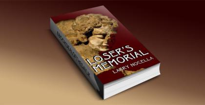 Loser's Memorial by Larry Nocella