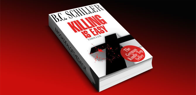 Killing is Easy by B.C. Schiller
