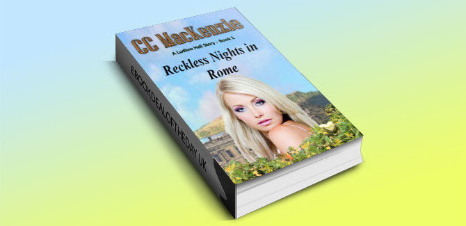 Reckless Nights in Rome by CC Mackenzie