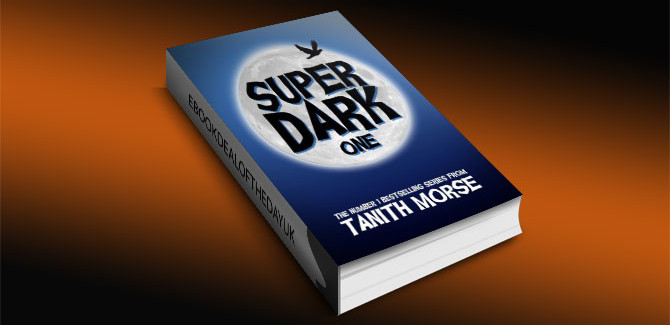 Super Dark 1 by Tanith Morse