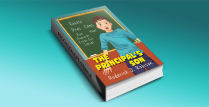 "The Principal's Son"" by Roderick J. Robison"
