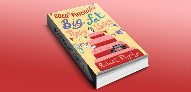 humour, contemporary romance Coco Pinchard's Big Fat Tipsy Wedding.. by Robert Bryndza