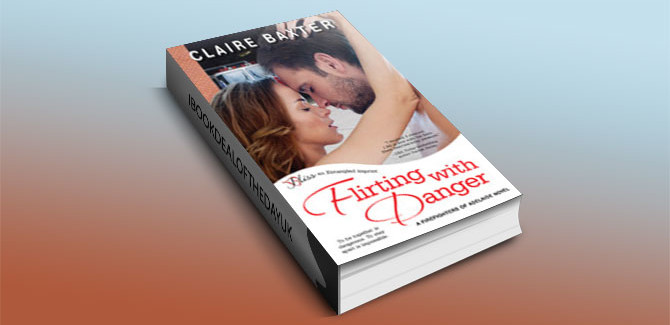 contemporary romance ibook, Flirting with Danger by Claire Baxter
