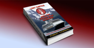 "a crime, mystery and thriller kindle ""Lady Justice and the Cruise Ship Murders"" by Robert Thornhill"