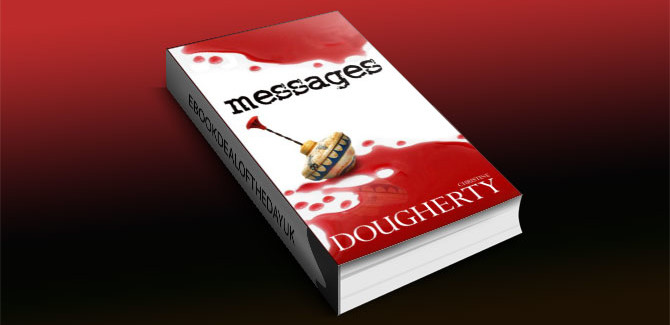 Messages, A Psychological Thriller by Christine Dougherty