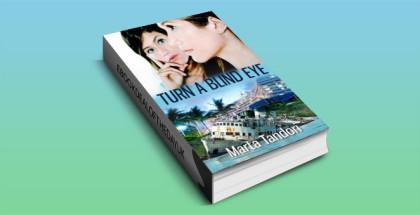 women's fiction, suspense, TURN A BLIND EYE by Marta Tandori