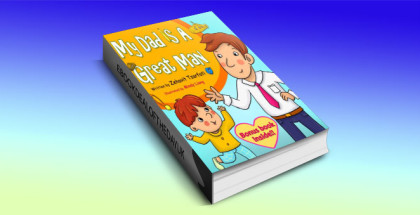 "a children's fiction ebook ""My Dad is a Great Man"" by Zehavit Tzarfati"