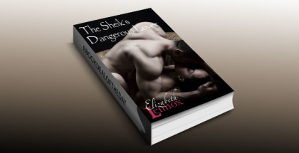 "a contemporary romance book ""The Sheik's Dangerous Lover"" by Elizabeth Lennox"