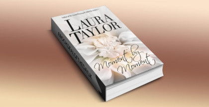 "a contemporary romance ebook ""MOMENT BY MOMENT"" by Laura Taylor"