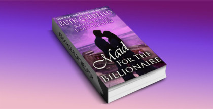"a contemporary romance ebook ""Maid for the Billionaire (Book 1) (Legacy Collection)"" by Ruth Cardello"