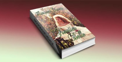 """a historical fiction kindle book """"Frontier Belle"""" by Margaret Tanner"""