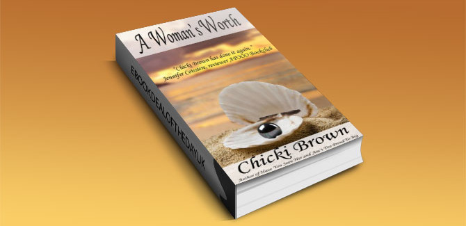 a romantic fiction kindle book A Woman's Worth by Chicki Brown