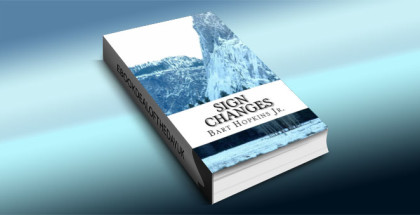 "a scifi kindle book ""Sign Changes"" by Bart Hopkins Jr."