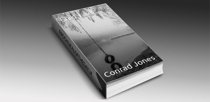 a mystery & thriller ebook The Child Taker by Conrad Jones