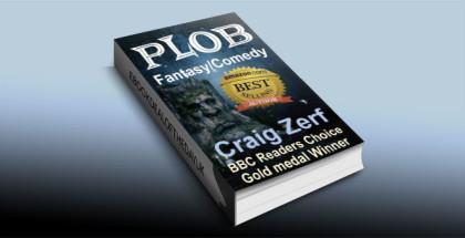 """a fantasy comedy ebook """"Plob"""" by Craig Zerf"""