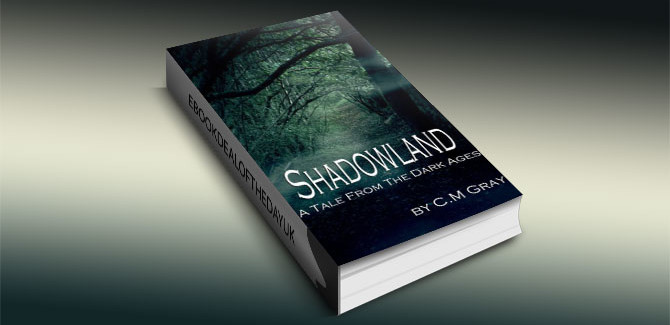 a historical fantasy kindle book Shadowland by C.M. Gray