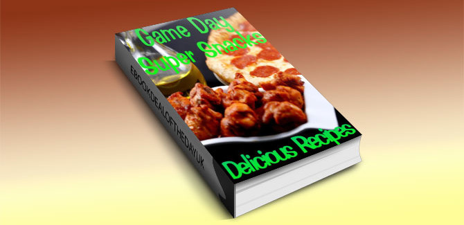 cooking recipe kindle book Game Day Super Snacks by June Kessler