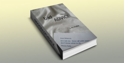 "a romantic comedy ebook ""Bad Advice"" by SM Maia"