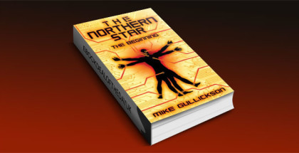 "a science fiction ebook ""The Northern Star: The Beginning"" by Mike Gullickson"