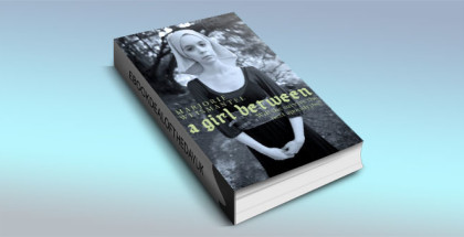 "a ya paranormal ebook ""A Girl Between"" by Marjorie Weismantel"