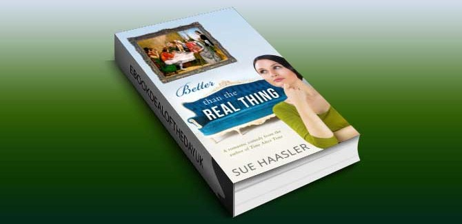 a contemporary romantic comedy ebook Better Than the Realj Thing by Sue Haasler