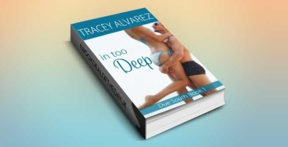 """adult romantic fiction ebook """"In Too Deep (Due South Book 1)"""" by Tracey Alvarez"""