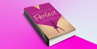 "humour fiction ""It's Got to Be Perfect"" by Haley Hill"