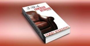 "women's fiction, dark romantic comedy ebook ""To Kill An Armchair Husband"" by Terri Weeding"