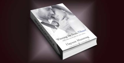 "omance ebook ""Winning the Boss's Heart"" by Hayson Manning"