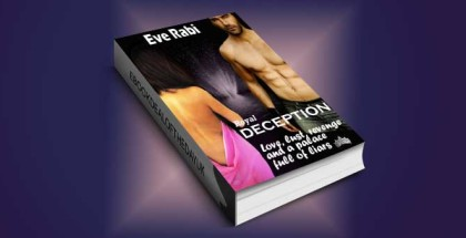"women's fiction ""DECEPTION - Love, Lust, Revenge and a palace full of liars"" by Eve Rabi"