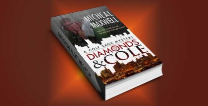 "mystery thriller and romance ebook ""Diamonds and Cole (Cole Sage Mystery #1)"" by Micheal Maxwell"