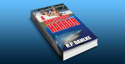 "romantic mystery ebook ""A DANGEROUS HARBOR"" by RP Dahlke"