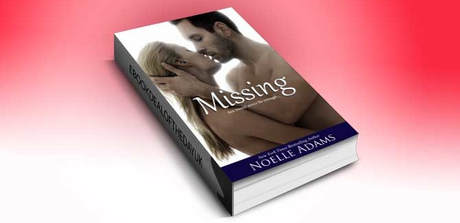 contemporary romance for kindle UK Missing by Noelle Adams