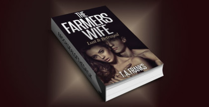 "romance kindle book ""The Farmers Wife: Lust & Betrayal"" by T. A. Franks"