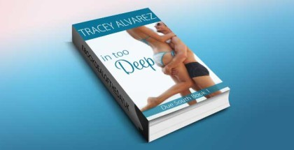 "contemporary romance ebook ""In Too Deep (Due South Book 1)"" by Tracey Alvarez"