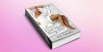 """contemporary romance for ibook """"Find Her, Keep Her"""" by Z.L Arkadie"""
